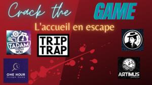 #5 L'accueil en escape sur Crack the Game