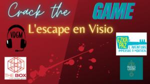 #2 : Les escapes en Visio sur Crack the Game